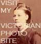 Go to My Main Victorian Photograph Site
